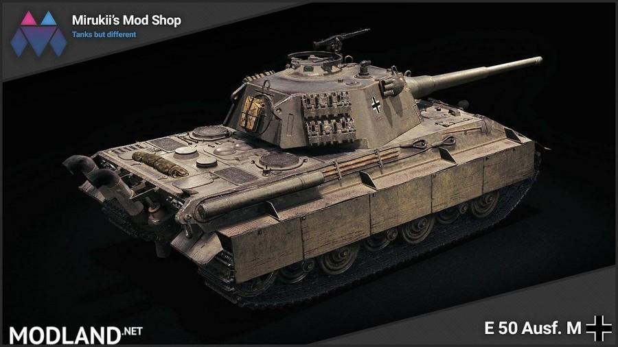 Mirukii's E 50 Ausf. M Remodel [1.5.1.0]